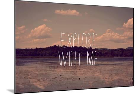 Explore with Me-Vintage Skies-Mounted Giclee Print