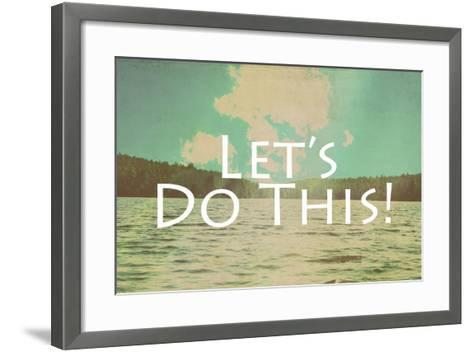 Lets Do This-Vintage Skies-Framed Art Print