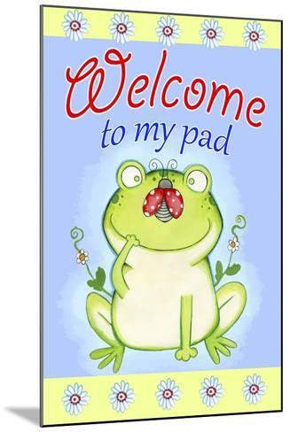 Welcome to My Pad-Valarie Wade-Mounted Giclee Print