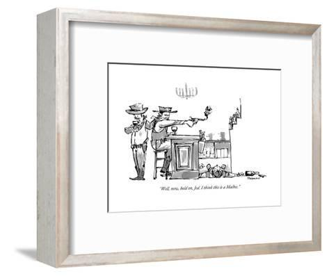 """""""Well, now, hold on, Jed. I think this is a Malbec."""" - New Yorker Cartoon-Corey Pandolph-Framed Art Print"""