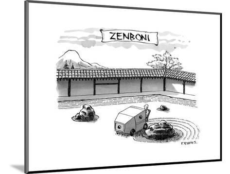 A guy is driving around a zen garden making the lines in the sand. At the ? - New Yorker Cartoon-Pat Byrnes-Mounted Premium Giclee Print