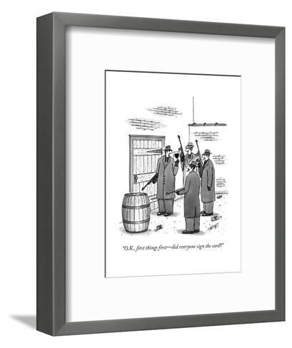 """O.K., first things first?did everyone sign the card?"" - New Yorker Cartoon-Tom Cheney-Framed Art Print"