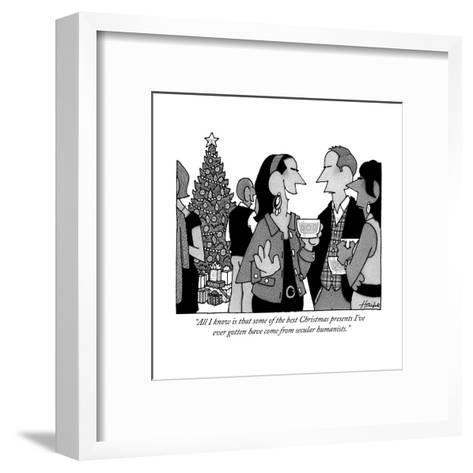 """""""All I know is that some of the best Christmas presents I've ever gotten h?"""" - New Yorker Cartoon-William Haefeli-Framed Art Print"""