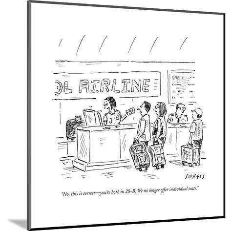 """""""No, this is correct?you're both in 28-B. We no longer offer individual se?"""" - New Yorker Cartoon--Mounted Premium Giclee Print"""