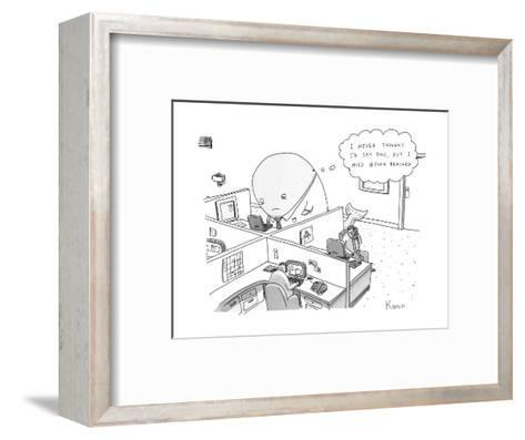 A large whale in a shirt and tie sits in an office cubicle, and has a thou? - New Yorker Cartoon--Framed Art Print