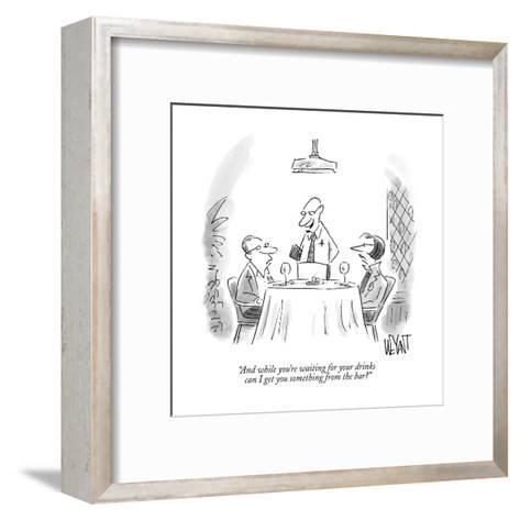 """""""And while you're waiting for your drinks can I get you something from the?"""" - New Yorker Cartoon--Framed Art Print"""