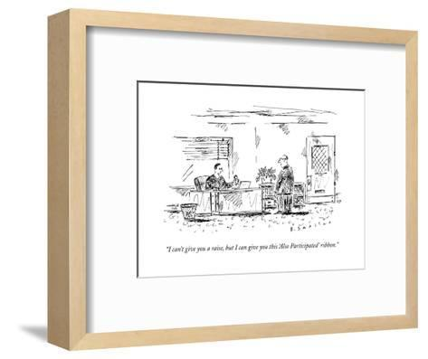 """I can't give you a raise, but I can give you this 'Also Participated' rib?"" - New Yorker Cartoon--Framed Art Print"