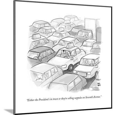"""Either the President's in town or they're selling zeppoles on Seventh Ave?"" - New Yorker Cartoon--Mounted Premium Giclee Print"
