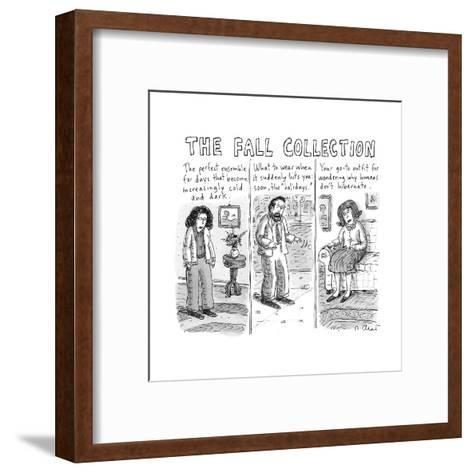 The Fall Collection - New Yorker Cartoon-Roz Chast-Framed Art Print