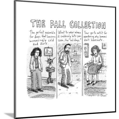 The Fall Collection - New Yorker Cartoon-Roz Chast-Mounted Premium Giclee Print