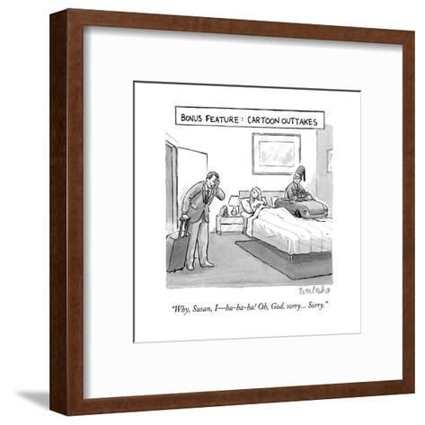 """Why, Susan, I?ha-ha-ha! Oh, God, sorry... Sorry."" - New Yorker Cartoon-Liam Walsh-Framed Art Print"