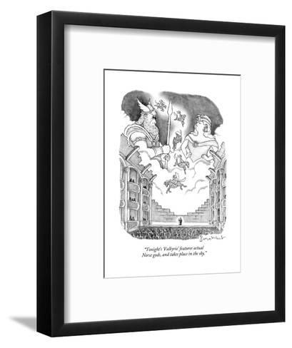 """Tonight's 'Valkyrie' features actual Norse gods, and takes place in the s - New Yorker Cartoon--Framed Art Print"