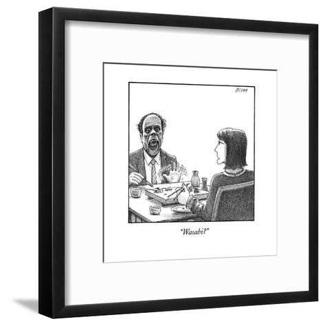"""""""Wasabi?"""" - New Yorker Cartoon--Framed Art Print"""