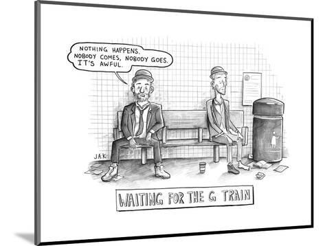 Waiting for the G Train -- Parody of Waiting for Godot. - New Yorker Cartoon--Mounted Premium Giclee Print