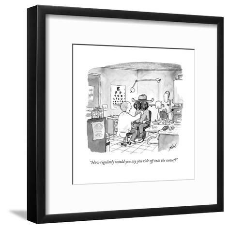 """""""How regularly would you say you ride off into the sunset?"""" - New Yorker Cartoon--Framed Art Print"""