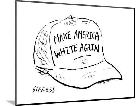 Make America White Again - Cartoon-David Sipress-Mounted Premium Giclee Print