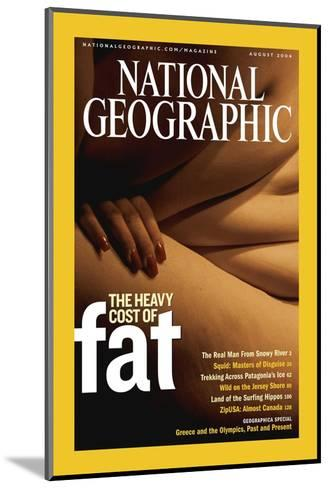 Cover of the August, 2004 National Geographic Magazine-Karen Kasmauski-Mounted Photographic Print