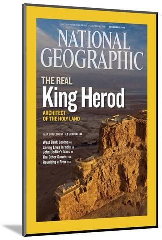 Cover of the December, 2008 National Geographic Magazine-Michael Melford-Mounted Photographic Print