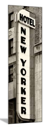 Hotel New Yorker, Signboard, Manhattan, New York, US, Vertical Panoramic View, Sepia Photography-Philippe Hugonnard-Mounted Photographic Print