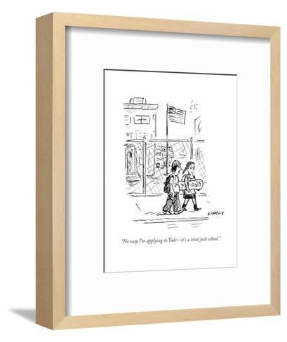 """No way I'm applying to Yale?it's a total jock school."" - Cartoon-David Sipress-Framed Art Print"