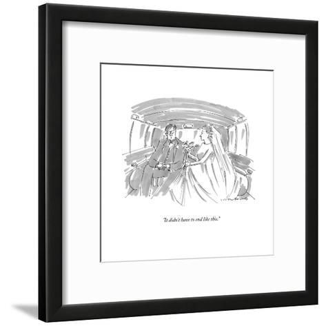 """""""It didn't have to end like this."""" - New Yorker Cartoon-Michael Crawford-Framed Art Print"""