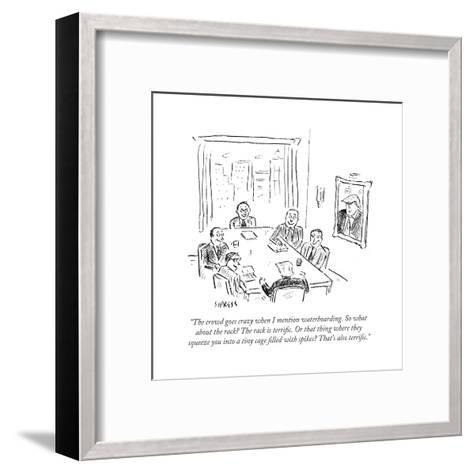 """""""The crowd goes crazy when I mention waterboarding. So what about the rack?"""" - Cartoon-David Sipress-Framed Art Print"""