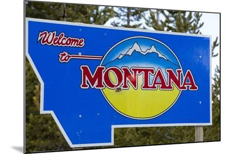 Welcome to Montana Sign-Paul Souders-Mounted Photographic Print