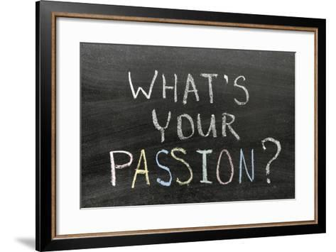 Whats Your Passion-Yury Zap-Framed Art Print