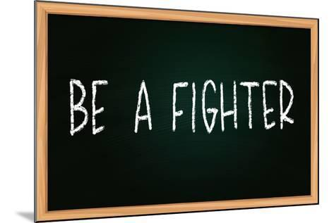 Be a Fighter-airdone-Mounted Photographic Print
