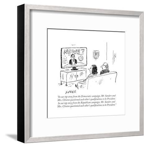 """""""In our top story from the Democratic campaign, Mr. Sanders and Mrs. Clint?"""" - Cartoon-David Sipress-Framed Art Print"""