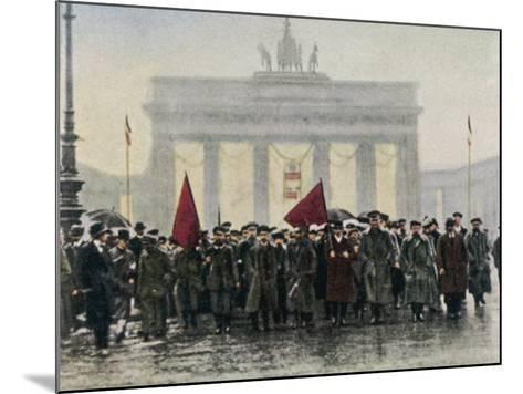 Left Wing Demonstrations That Lead to Ebert Forming the Weimar Republic--Mounted Photographic Print