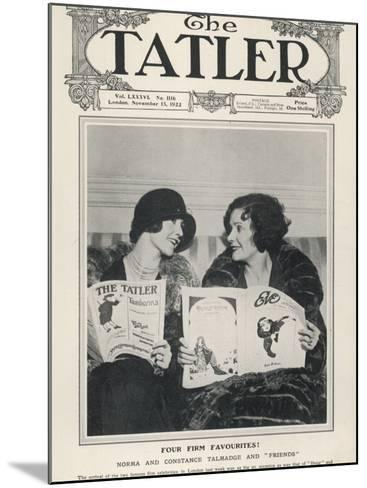 A Tatler Cover to Celebrate the Arrival of Film Celebrities Norma and Constance Talmadge to London--Mounted Photographic Print