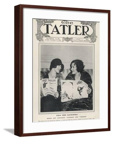 A Tatler Cover to Celebrate the Arrival of Film Celebrities Norma and Constance Talmadge to London--Framed Art Print