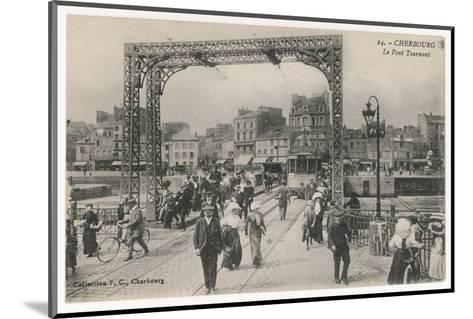 Cherbourg: the Swing Bridge--Mounted Photographic Print
