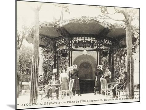 Refreshment Bar (Tap Room) of the Source De St. Simon - Aix-Les-Bains (Savoie), France--Mounted Photographic Print