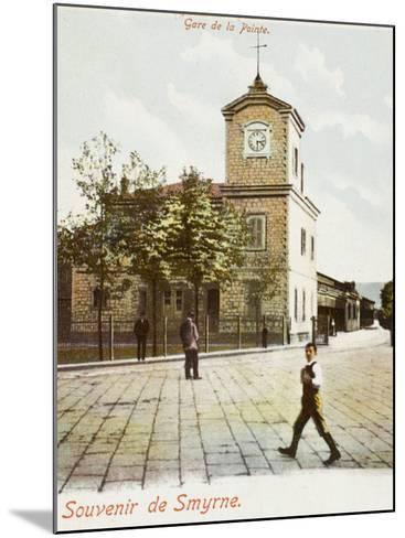 Railway Station (Gare De La Pointe) at Izmir (Smyrne), Turkey--Mounted Photographic Print