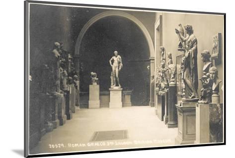 Roman Graeco, 3rd Saloon, British Museum, London, England--Mounted Photographic Print