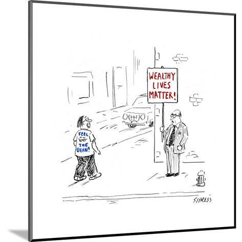 Wealthy Lives Matter - Cartoon-David Sipress-Mounted Premium Giclee Print