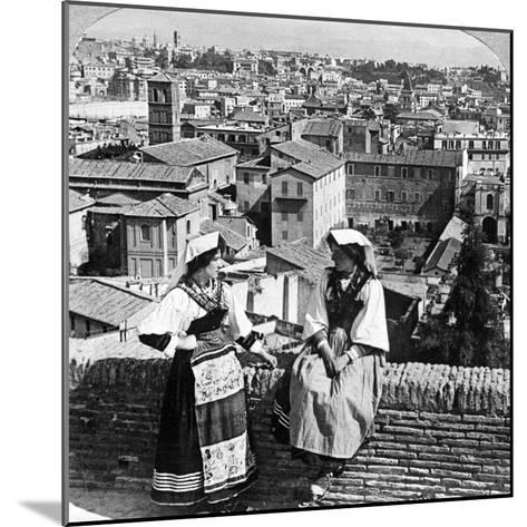 Two Women in Traditional Costume in Rome, Italy-Underwood & Underwood-Mounted Photographic Print