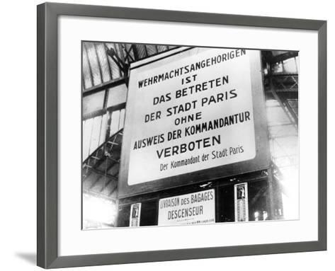 Notice in a Railway Station in German-Occupied Paris, 17 July 1940--Framed Art Print