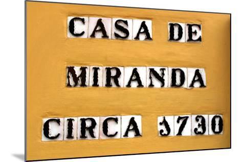 Sign for the Casa De Miranda Circa 1730, Puerto De La Cruz, Tenerife, Canary Islands, 2007-Peter Thompson-Mounted Photographic Print