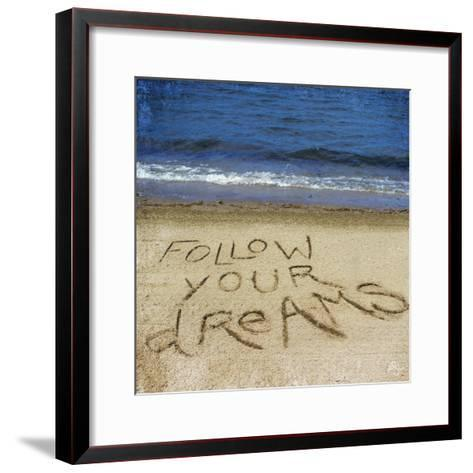 Follow Your Dreams in the Sand-Kimberly Glover-Framed Art Print