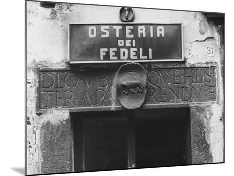 Sign for a Osteria-Vincenzo Balocchi-Mounted Photographic Print