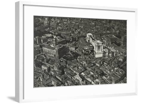 Aerial View of Piazza Venezia and the Forum Area--Framed Art Print