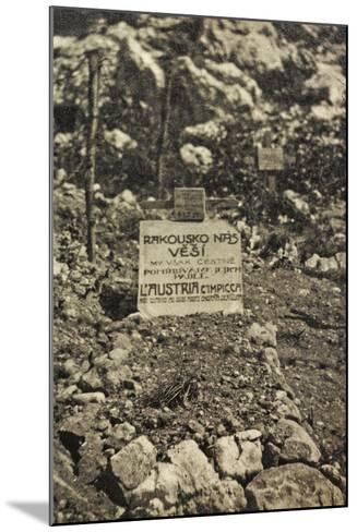 Visions of War 1915-1918: Cemetery in a War Zone with Inscription-Vincenzo Aragozzini-Mounted Photographic Print