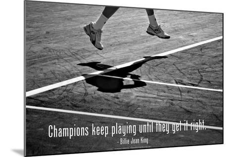 Billie Jean King Champions Quote--Mounted Photo