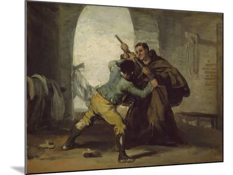 Friar Pedro Wrests the Gun from El Maragato, C.1806-Francisco de Goya-Mounted Giclee Print