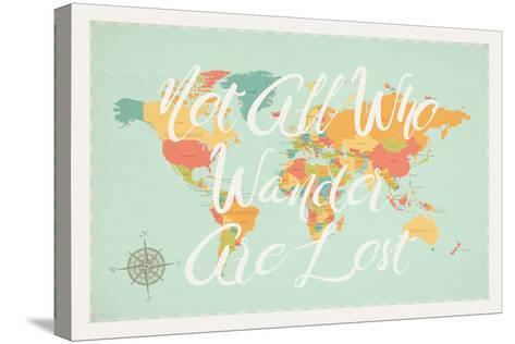 Not All Those Who Wander are Lost in Multi-Rebecca Peragine-Stretched Canvas Print