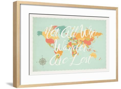 Not All Those Who Wander are Lost in Multi-Rebecca Peragine-Framed Art Print