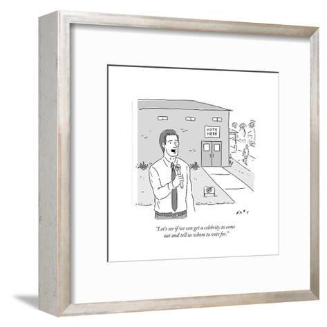 """""""Let's see if we can get a celebrity to come out and tell us whom to vote ?"""" - Cartoon-Kim Warp-Framed Art Print"""